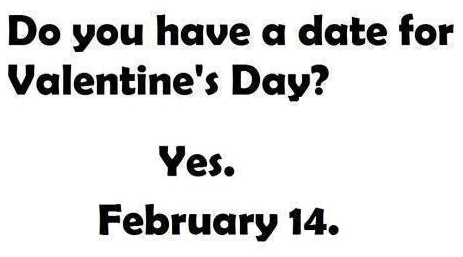 Do you need a date for Valentine's Day?